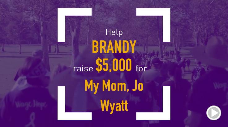 Help Brandy raise $5,000.00