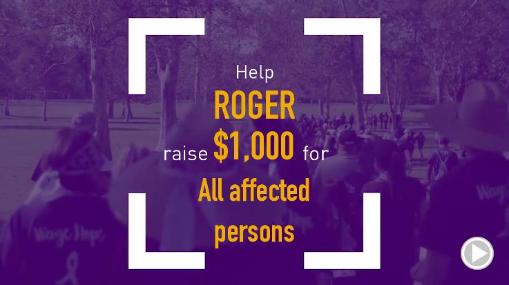 Help Roger raise $1,000.00