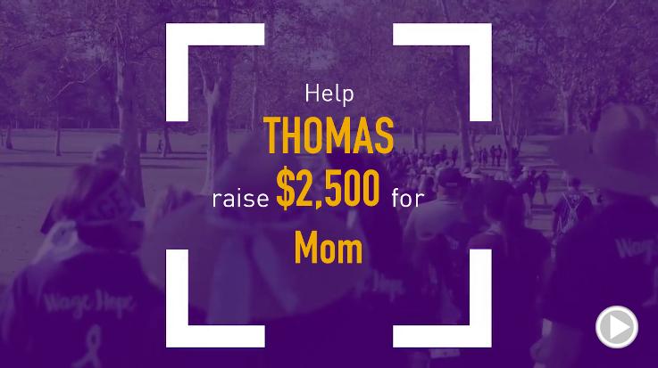 Help Thomas raise $2,500.00