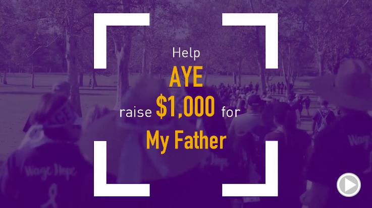 Help Aye raise $1,000.00