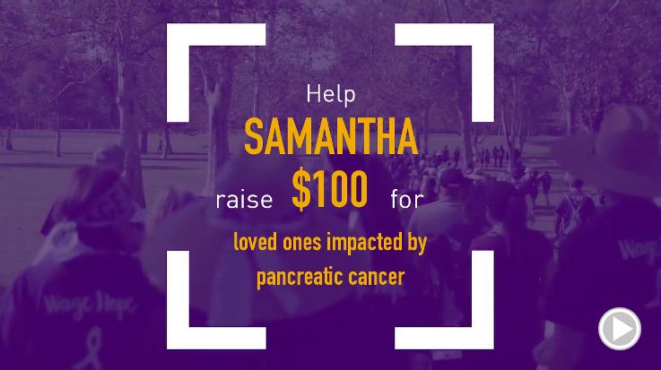 Help Samantha raise $100.00