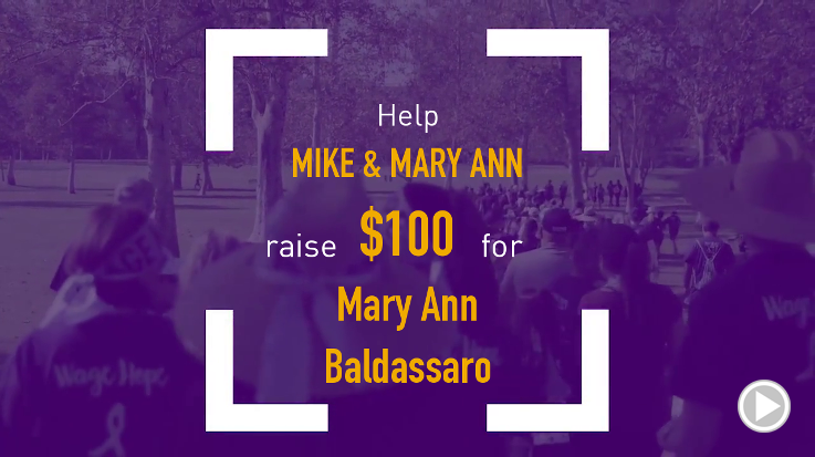 Help Mike & Mary Ann raise $100.00
