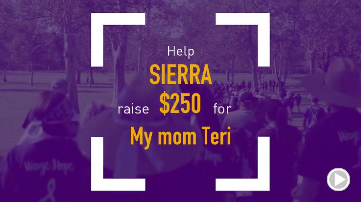 Help Sierra raise $250.00