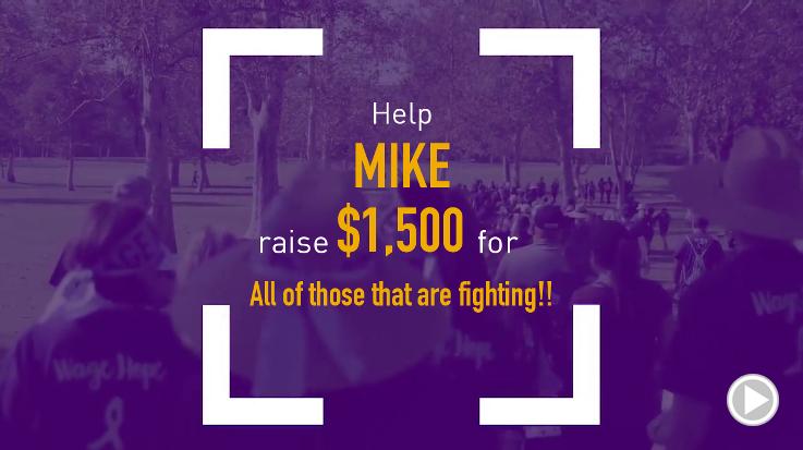 Help Mike raise $1,500.00
