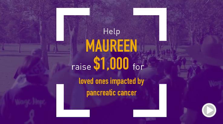 Help Maureen raise $1,000.00