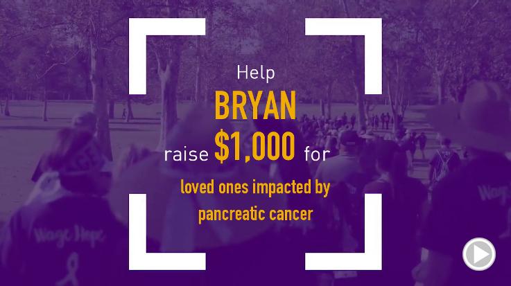 Help Bryan raise $1,000.00