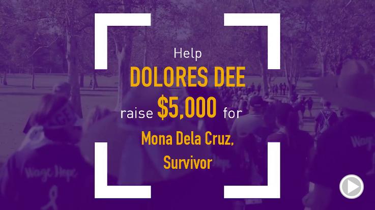 Help Dolores Dee raise $5,000.00