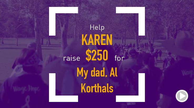 Help Karen raise $250.00