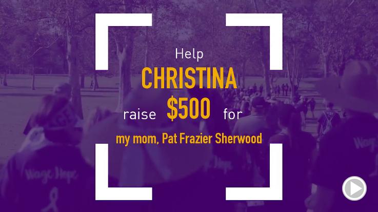 Help Christina raise $500.00