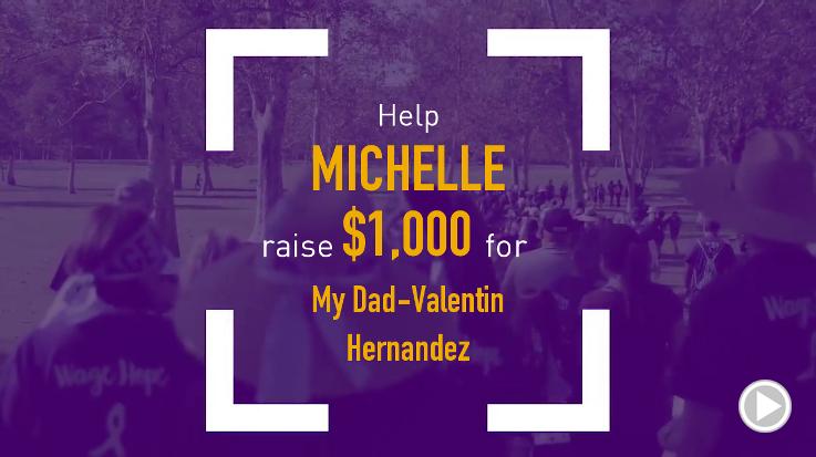 Help Michelle raise $1,000.00
