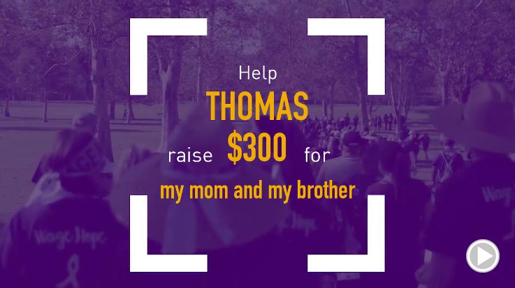 Help Tom raise $300.00