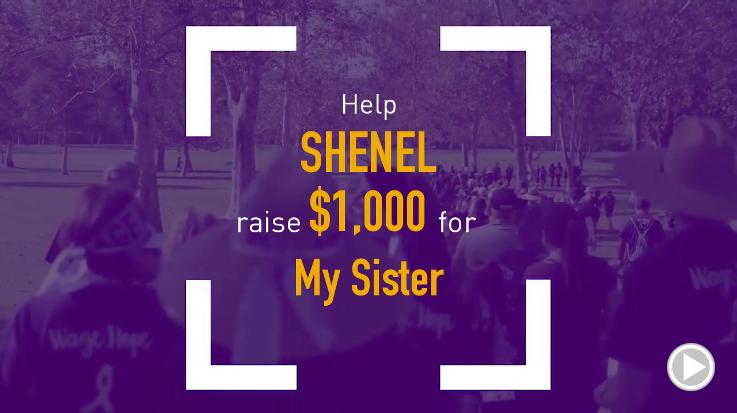 Help Shenel raise $1,000.00
