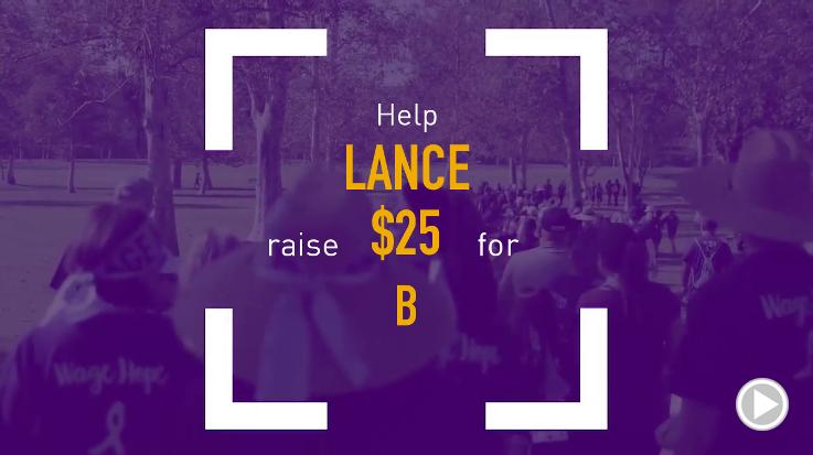 Help Lance raise $25.00